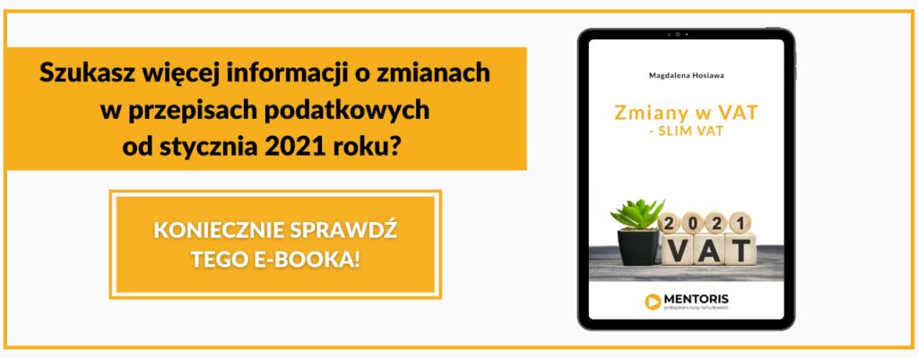 Odbierz e-booka o zmiany w przepisac podatkowych od stycznia 2021 roku! Kurs PIT_CIT dla celów VAT MENTORIS
